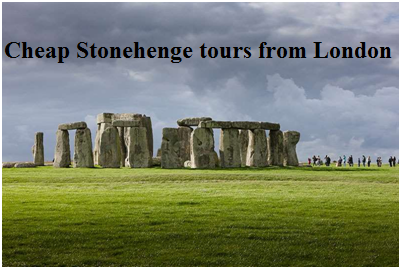 cheap stonehenge tours from London