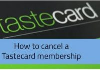 How to Cancel Tastecard Membership