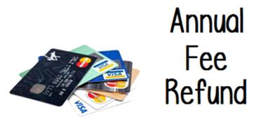 Credit Card Annual Fee Refund Tricks