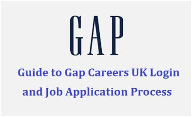 Guide to Gap Careers UK Login