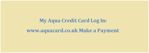 My Aqua Credit Card Log In