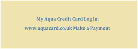 My Aqua Credit Card Log In