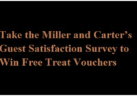 Take the Miller and Carter's Guest Satisfaction Survey